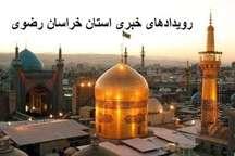 رویدادهای خبری 27 مهر در مشهد